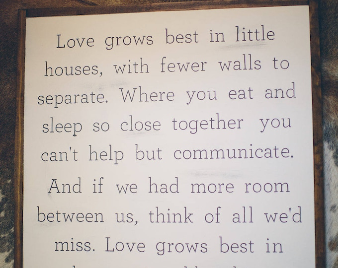 Featured listing image: Love Grows Best Sign