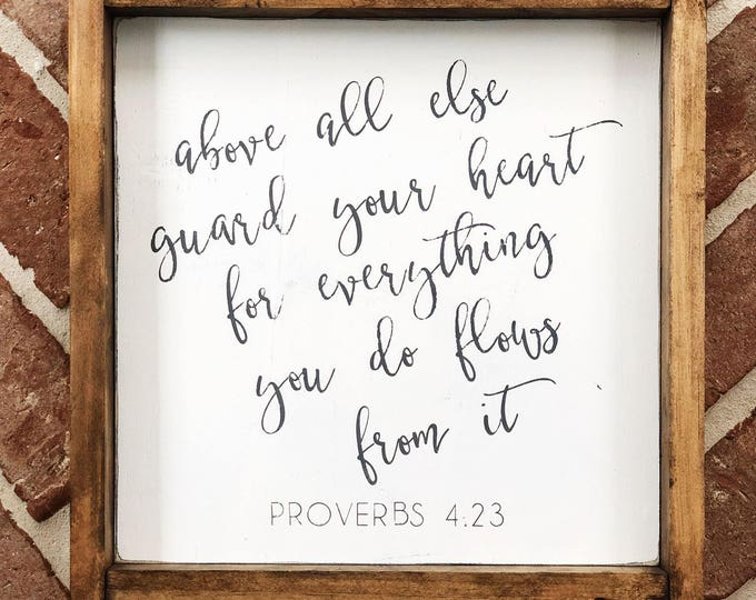 Featured listing image: Proverbs 4:23 Sign
