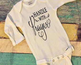 Handle With Prayer Blessed Onesie
