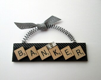 Banker Banking Scrabble Tile Ornament