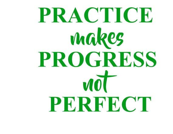 Practice Makes Progress Not Perfect Classroom Quote Teacher Etsy