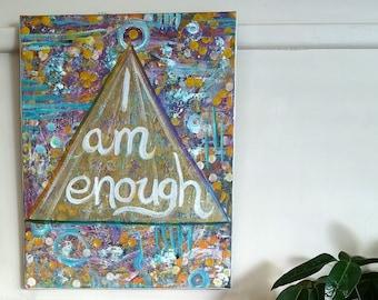 "ORIGINAL PAINTING - ""I Am Enough"" by Faerie Sarah"