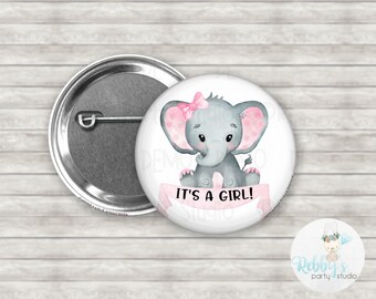 Baby Girl Elephant It's a Girl Pin Back Button, Baby Shower Pin Buttons , Announcement Baby Button Pins