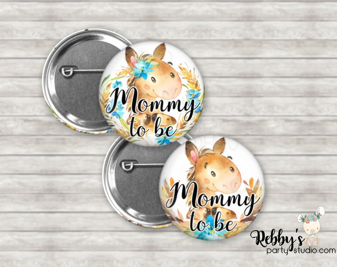 Farm Horse Baby Shower Pin Buttons, Mommy to be Pin Buttons, Personalized Pin Buttons, Farm Horse Button Badges
