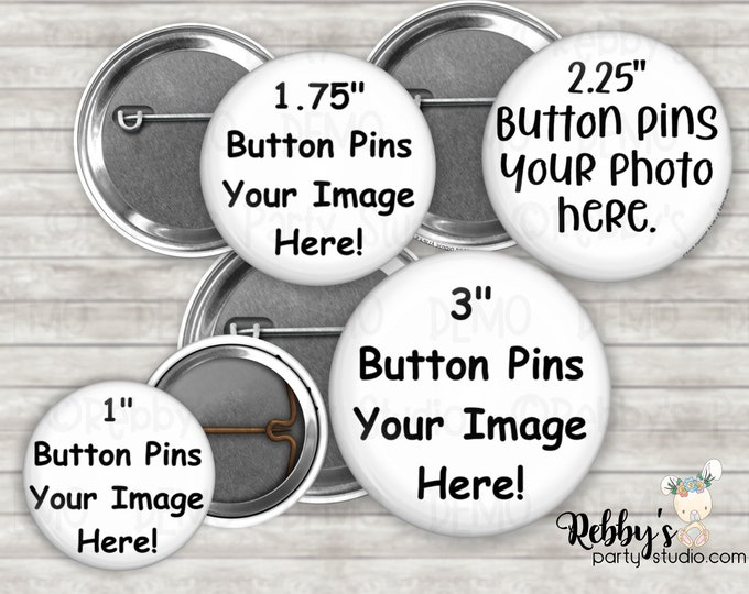 Custom Personalized Pin Back Buttons