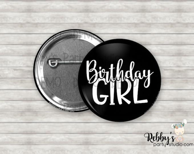 Birthday Girl Pin Buttons, Birthday Party Favors, Birthday Pin Buttons