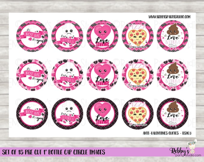 "Set of 15 Anti Valentines Quotes Pre Cut 1"" Bottle Cap Circle Images DS103"