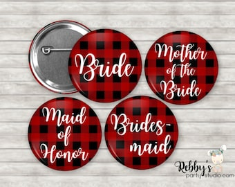 Personalized Buffalo Plaid Pin Buttons, Lumberjack Bride to be Pin Buttons, Bridal Party Favors, Bachelorette Button Pins