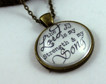 Psalm 118 The Lord is my strength and my song. Vintage Style Christian Pendant necklace