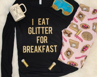 0594c89f19f1 I eat glitter for breakfast, women's long sleeve
