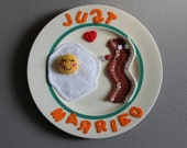 Handcrafted Crochet Bacon Eggs Breakfast, Quirky Wedding Gift Collectors Plate, JUST MARRIED