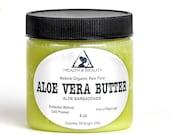 4 oz ALOE VERA BUTTER Organic Cold Pressed Fresh Natural Raw Grade A Prime Pure
