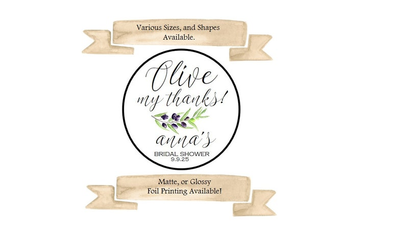 Matte or Glossy Stickers Bridal Shower Thank You Stickers Olive Oil Favor Stickers Gold Foil Labels Various Size Bridal Shower Stickers