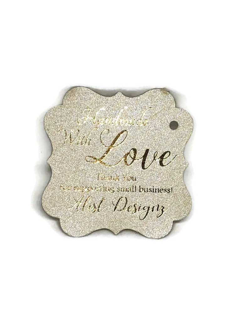 100 2 REAL FOIL Personalized Shimmer Champagne Silver Handmade With Love Handmade Small Business Thank You Small Business Gold Foil Tags