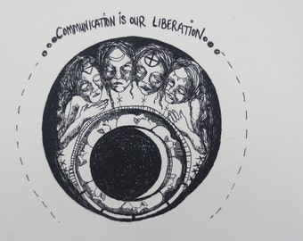 Communication is our liberation silk screened patch