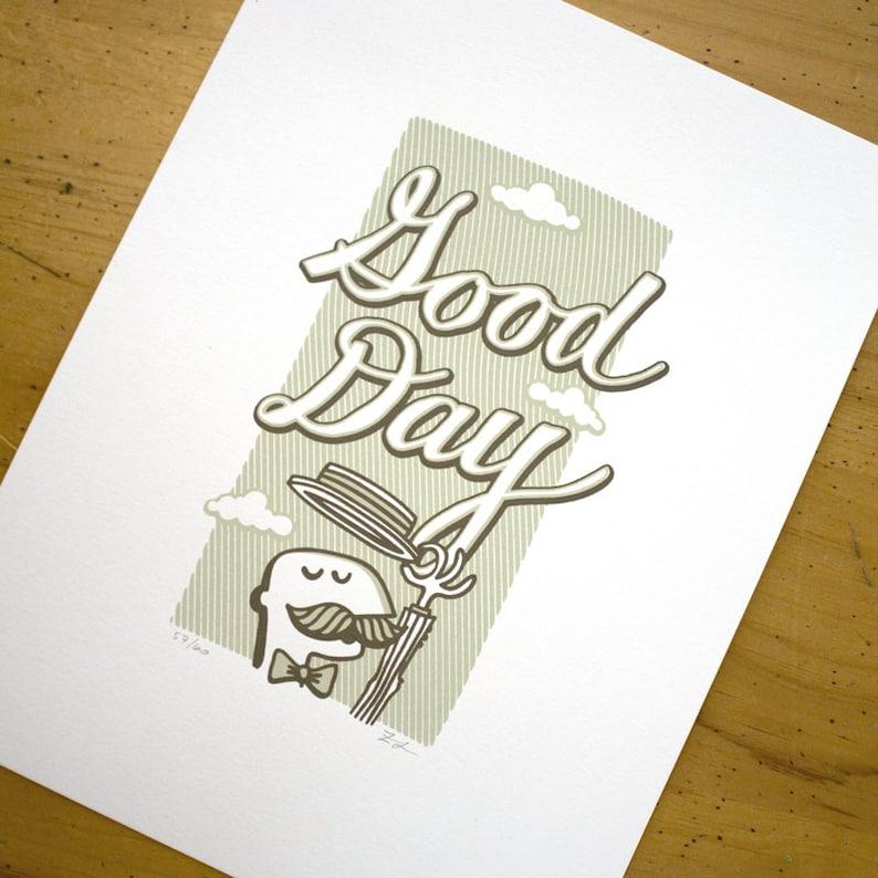 Good Day A Super Duper 2 Color Hand Pulled Signed & image 0