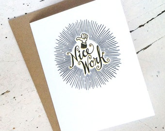 Nice Work, A2 Letterpress Card with Kraft Envelope. Congratulations, Well Done, Nice Work!