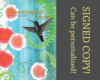 Signed Children's Book - Hummingbird Heaven: a counting poem, 123 book