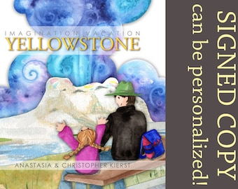 Imagination Vacation Yellowstone - Signed Children's book