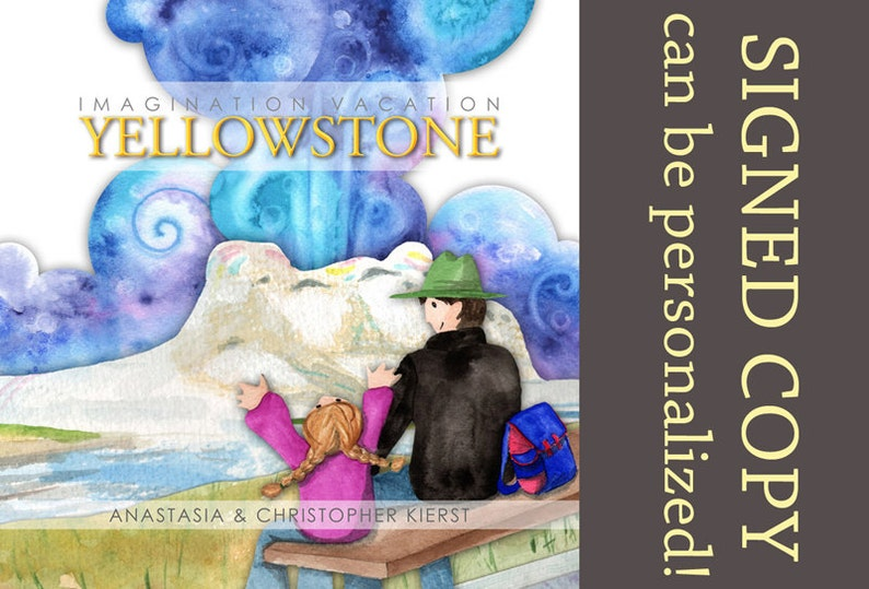 Imagination Vacation Yellowstone  Signed Children's book image 0