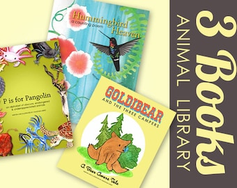 Animal Library THREE Signed Children's Books: Goldibear and the Three Campers, P is for Pangolin and Hummingbird Heaven