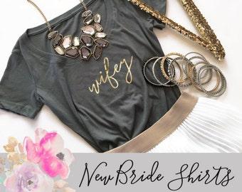 Wifey Shirt Wifey Tshirt Gift for Wife Birthday Gift for Wife Honeymoon Shirt Bridal Shower Gift for Bride Gift Wifey Top  (EB3160BPW)