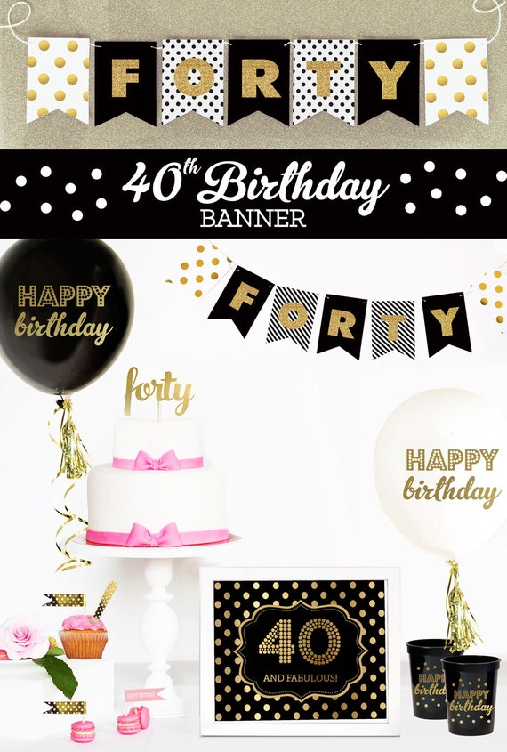 40th Birthday Banner Party Decor