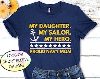 My Daughter My Sailor My Hero Shirt, Prouud Navy Mom Shirt, Navy PIR Shirt, Boot Camp Graduation T Shirt, Navy Family Shirt, Proud Navy Dad