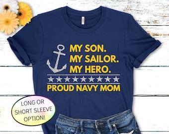 Proud Navy Mom Shirt, My Son My Sailor My Hero™ Shirt, Navy Family Shirt, PIR Shirt, Proud Navy Dad, Navy Boot Camp Graduation Shirt