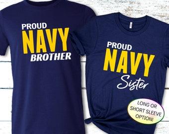 Navy Family Shirt, PROUD Navy Sister, PROUD Navy Brother, Proud Mom, Proud Dad, Navy PIR Shirt, Navy Boot Camp Graduation Shirt