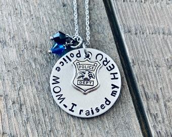 Police Mom Necklace Police Mom Jewelry I raised my HERO Personalized Necklace Police Mom Jewelry Gift for Police Mom Police Shield Jewelry