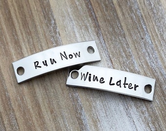 Run Now Wine Later Shoelace Tag Handsamped Tag Runner Gift Gift for Runner Track Tag Running Time Personalized Shoetag Custom Shoetag