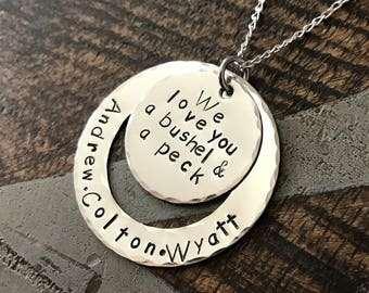 Mom Necklace Mothers Day Gift Love you a Bushel & a Peck Necklace New Mom Gift Handstamped Necklace Quote Necklace Grandma Necklace