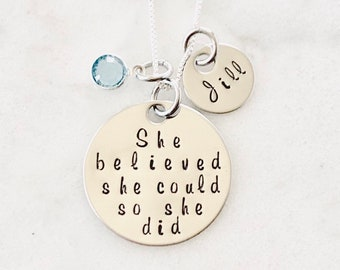 She Believe She Could So She Did Necklace Gift for Daughter Custom Necklace Graduation Necklace Inspirational Jewelry Handstamped Necklace