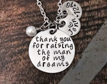 Hand Stamped Jewelry Thank you for Raising the Man/Woman of my Dreams  Mother in Law Gift Handstamped Necklace Personalized Jewelry
