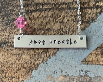 Just Breathe Bar Necklace Inspirational Jewelry Hand Stamped Necklace Simple Layering Necklace Breathe Necklace