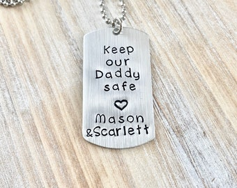 Keep Our Daddy Safe Necklace Dad Dogtag Necklace Deployment Gift Personalized Military Dog Tag Fathers Day Gift Dad Necklace Dogtag Necklace