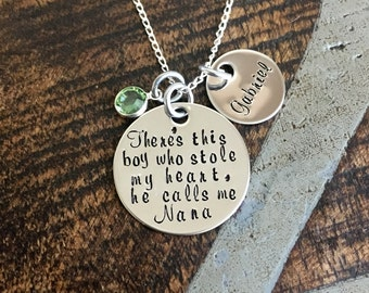 Nana Necklace There's this boy who stole my heart Handstamped Necklace Personalized Jewelry Mothers Day Gift Custom Necklace Mom Gift