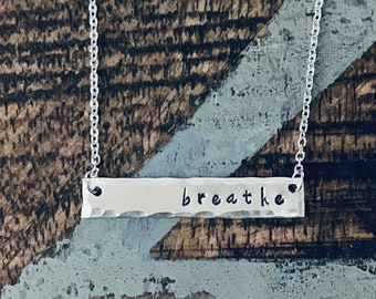 Breathe Bar Necklace Inspirational Jewelry Hand Stamped Necklace Simple Layering Necklace Breathe Necklace