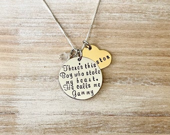 Gammy Necklace Theres this boy who stole my heart Handstamped Necklace Personalize Jewelry Mothers Day Gift Grandma Jewelry Custom Necklace
