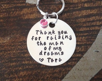 Father of the Bride Keychain Mother of the Groom Keychain Thank you for Raising the Man of my Dreams Handstamped Keychain Gift for Dad