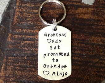 Great Dads Get Promoted to Grandpa Keychain Gift for New Dad Grandpa Keychain Handstamped Keychain Custom Keychain Dad Keychain Fathers Day