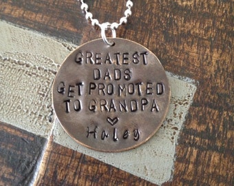Greatest Dads Get Promoted To Grandpa Necklace Gift for Grandpa Necklace for Dad Handstamped Necklace Handstamped Jewelry Grandpa Gift