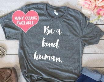 Kindness Shirts, Be Kind Shirt, Kindness Quote Shirt, Kindness Quotes, Be Kind Tee, Make a Difference, Kindness Shirt, Compassion, Empathy