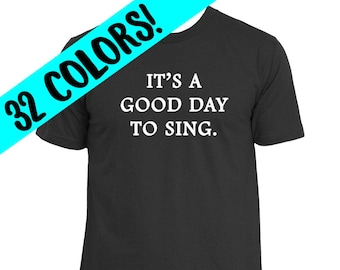 Sing Quotes, Sing Shirt, Music Shirt, Sing Top, Singer Quote, Sing Quote, Gifts for Singers, Singer Shirt, Music Student, Singer Gift, Sing