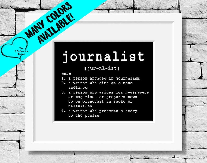 Journalist Definition Journalism Print Journalist Quote image 0