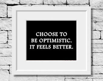 Choose to Be Optimistic, Motivational Quote, Optimism Quote, Positive Thinking Quote, Classroom Print, Inspirational Quote