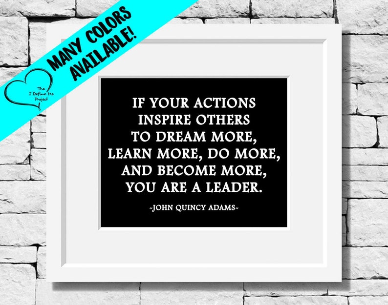 Leadership Quotes, Motivational Prints, Teacher Appreciation Gift,  Inspirational Quotes, Boss Gifts, Education Quotes, Teacher Quotes