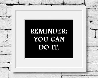 You Can Do It, Never Give Up, Motivational Print, Dreams Quote, Quote Print, Classroom Decor, Gym Decor