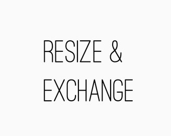 Resize and Exchange